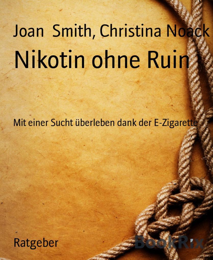 Das gute, gemütliche Nikotin als eBook von Chri...