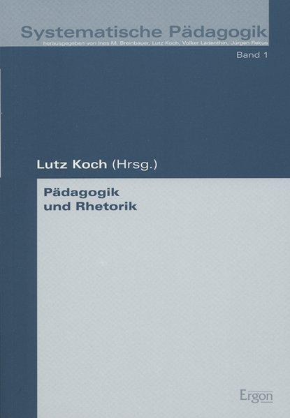 Pädagogik und Rhetorik als Buch (kartoniert)