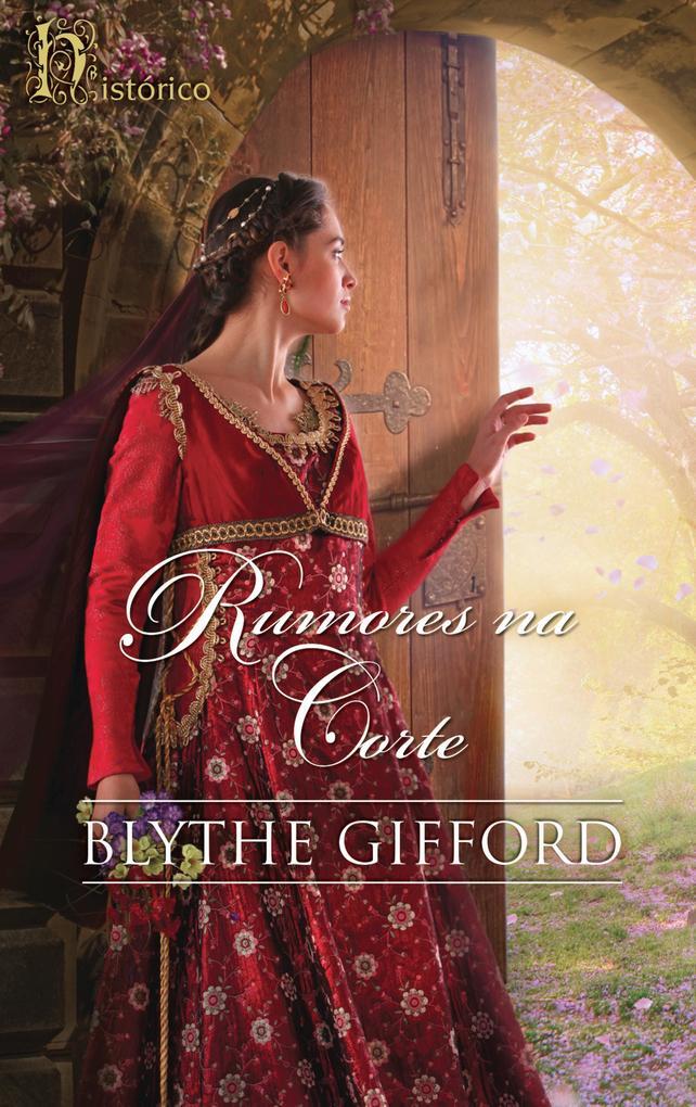 Rumores na corte als eBook von Blythe Gifford - Harlequin, uma divisão de HarperCollins Ibérica, S.A.