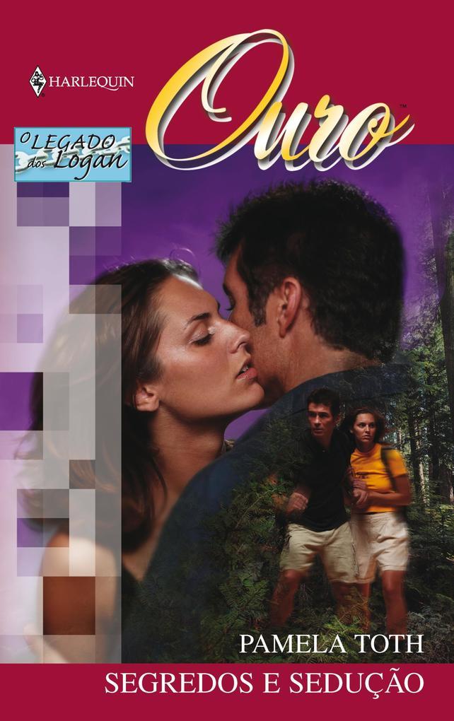 Segredos e sedução als eBook von Pamela Toth - Harlequin, uma divisão de HarperCollins Ibérica, S.A.