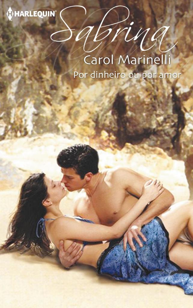 Por dinheiro ou por amor als eBook von Carol Marinelli - Harlequin, uma divisão de HarperCollins Ibérica, S.A.