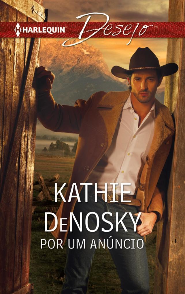 Por um anúncio als eBook von Kathie Denosky - Harlequin, uma divisão de HarperCollins Ibérica, S.A.