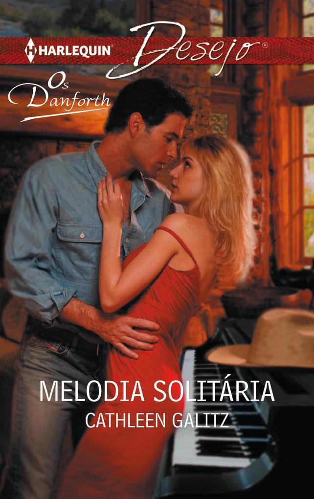 Melodia solitária als eBook von Cathleen Galitz - Harlequin, uma divisão de HarperCollins Ibérica, S.A.