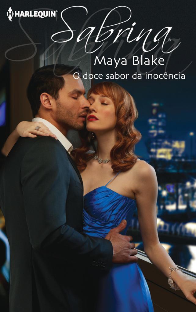 O doce sabor da inocência als eBook von Maya Blake - Harlequin, uma divisão de HarperCollins Ibérica, S.A.