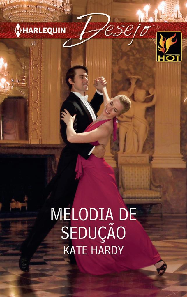 Melodia de sedução als eBook von Kate Hardy - Harlequin, uma divisão de HarperCollins Ibérica, S.A.