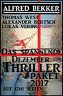 Das spannende Dezember Thriller Paket 2017 auf 1201 Seiten