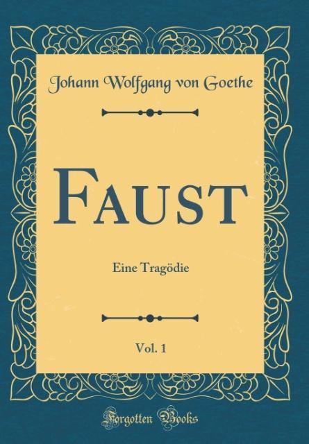 Faust, Vol. 1