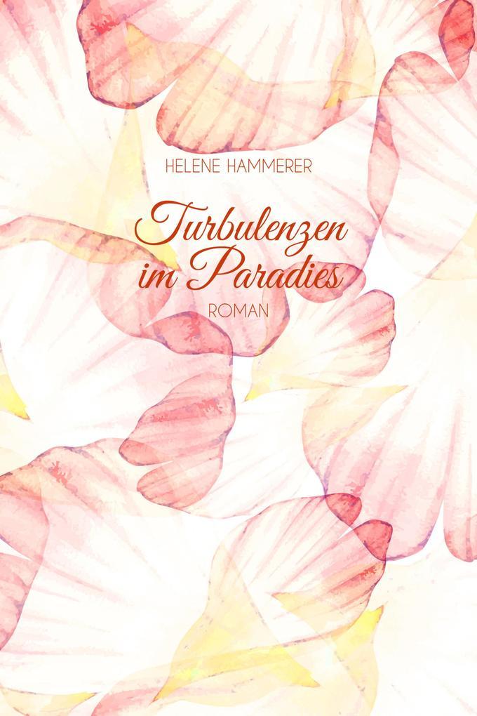 Turbulenzen im Paradies als eBook