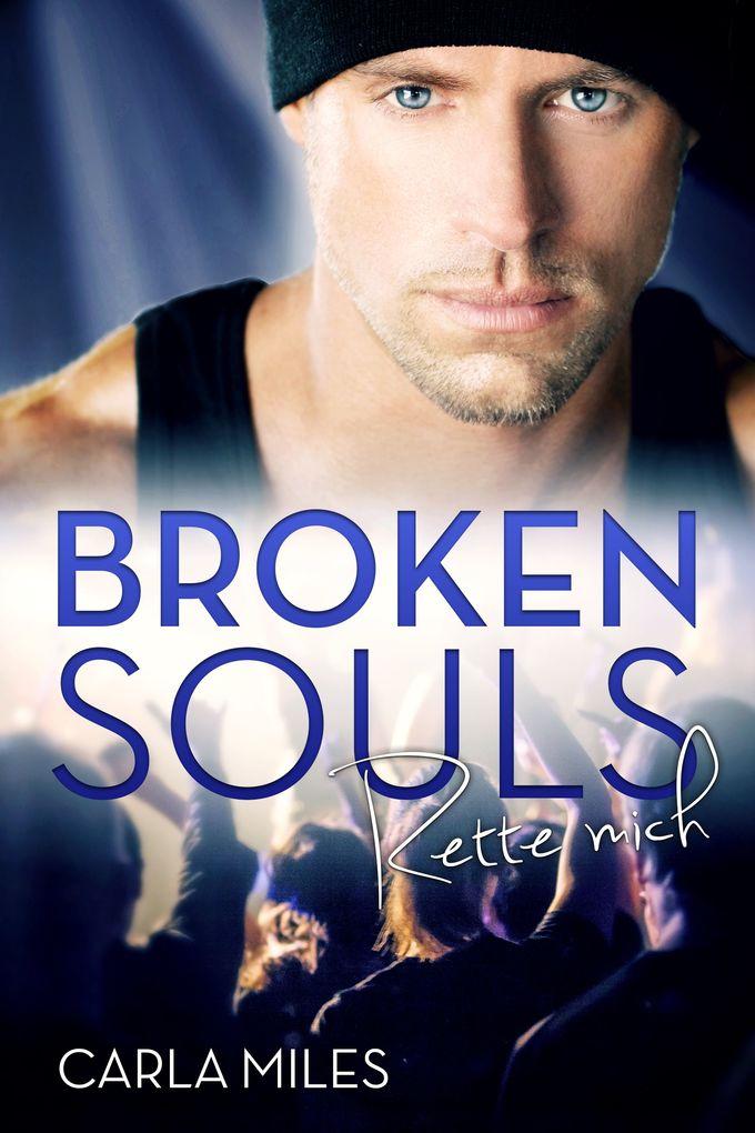 Broken Souls - Rette mich als eBook