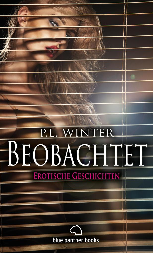 Beobachtet | 12 Erotische Geschichten als eBook
