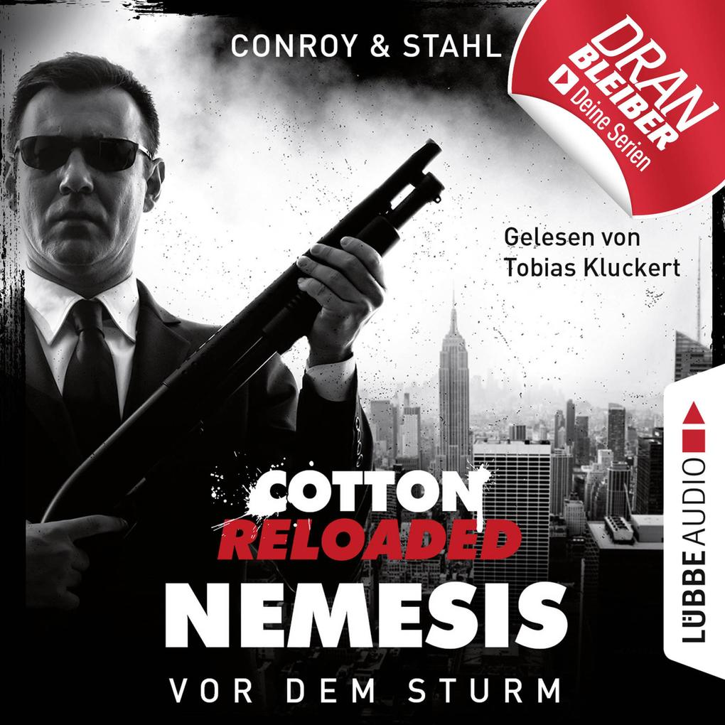 Jerry Cotton, Cotton Reloaded: Nemesis, Folge 5: Vor dem Sturm (Ungekürzt) als Hörbuch Download