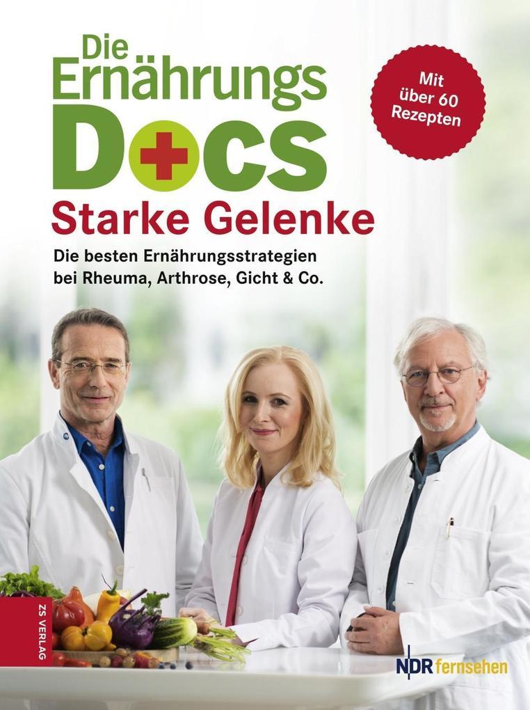 Die Ernährungs-Docs - Starke Gelenke als eBook