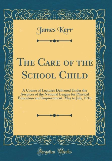 The Care of the School Child