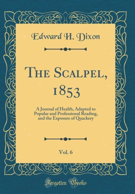 The Scalpel, 1853, Vol. 6