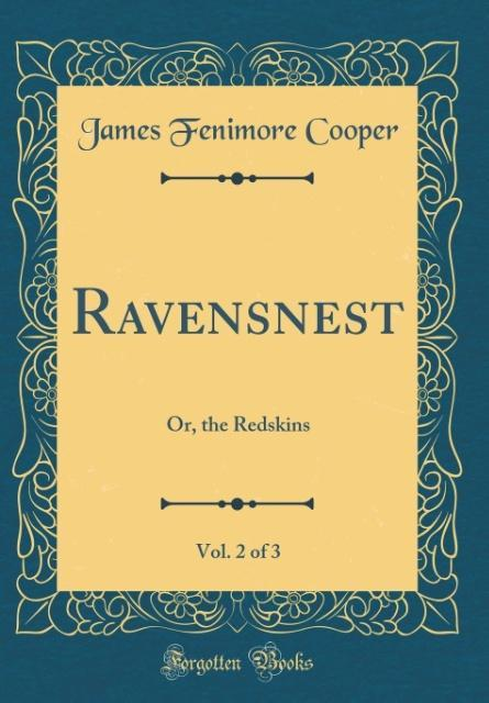 Ravensnest, Vol. 2 of 3
