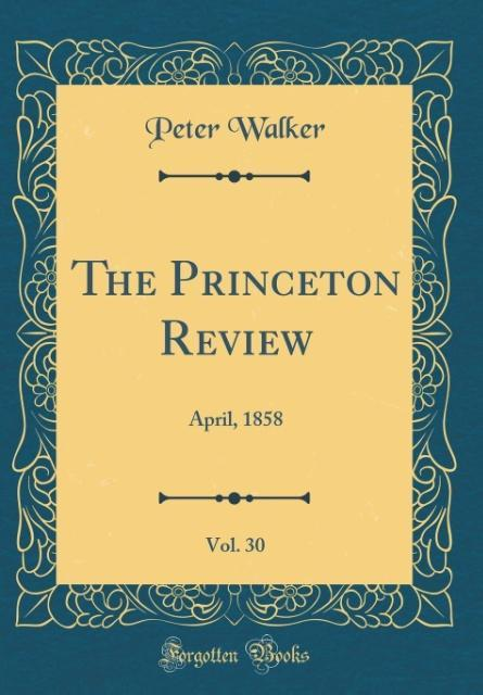 The Princeton Review, Vol. 30