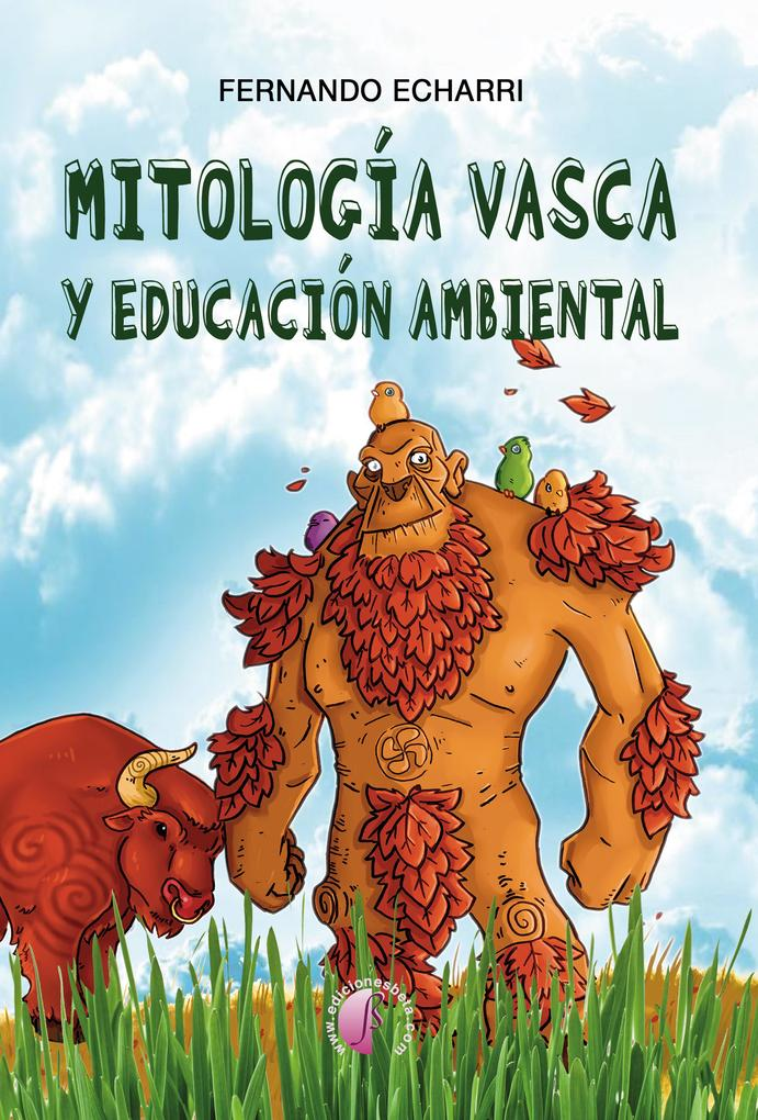 Mitología vasca y educación ambiental