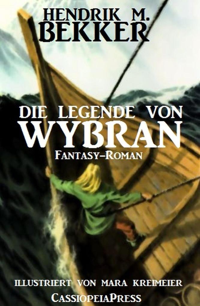 Die Legende von Wybran als eBook