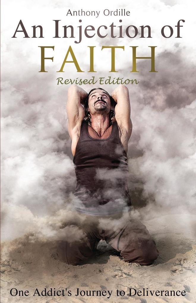 An Injection of Faith als Taschenbuch von Anthony Ordille