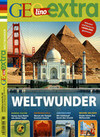GEOlino Extra / GEOlino extra 68/2018 - Weltwunder