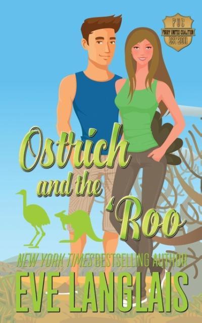 Ostrich and the ´Roo als Taschenbuch von Eve Langlais
