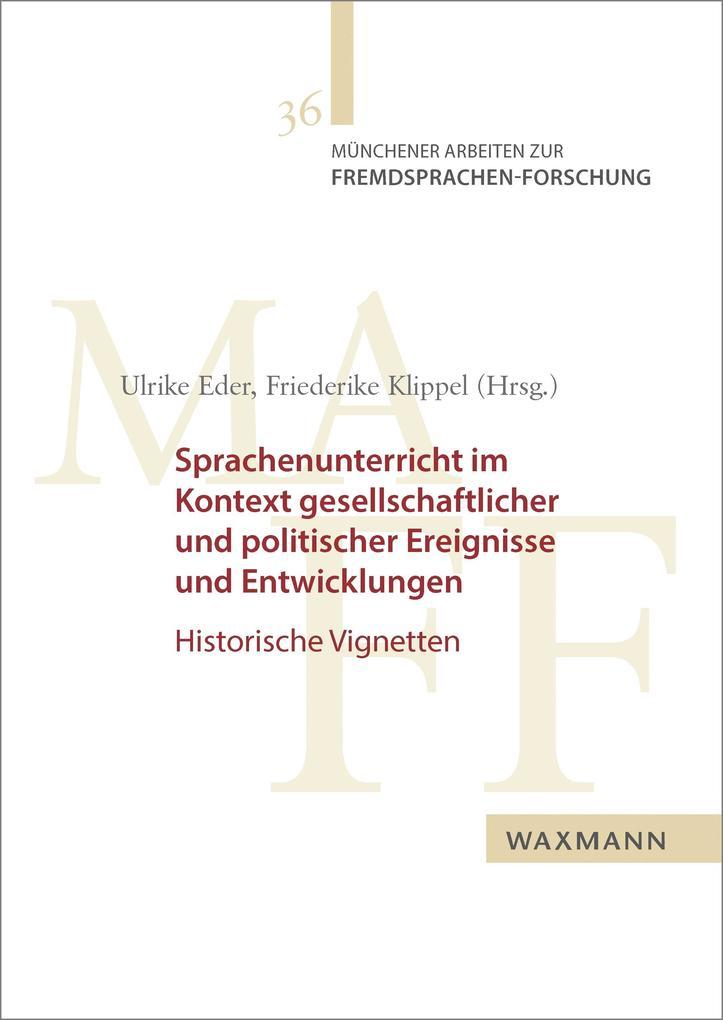 Sprachenunterricht im Kontext gesellschaftlicher und politischer Ereignisse und Entwicklungen als eBook