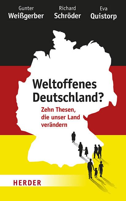 Weltoffenes Deutschland? als Buch von Gunter Weißgerber, Richard Schröder, Eva Quistorp