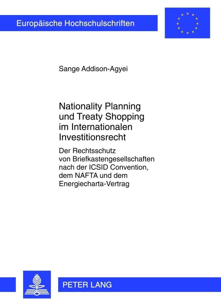 Nationality Planning und Treaty Shopping im Int...