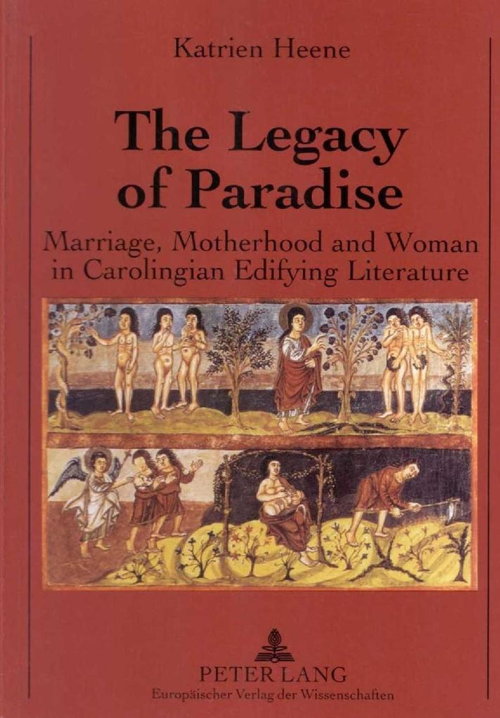 Legacy of Paradise als eBook von Katrien Heene - Peter Lang GmbH, Internationaler Verlag der Wissenschaften