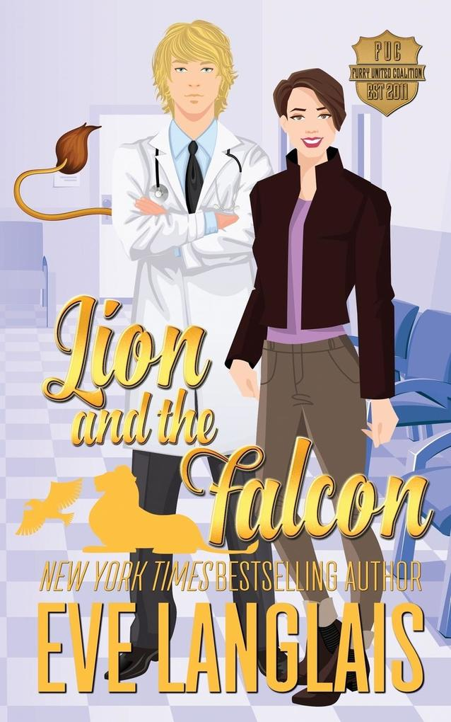 Lion and the Falcon als Taschenbuch von Eve Langlais