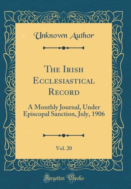 The Irish Ecclesiastical Record, Vol. 20
