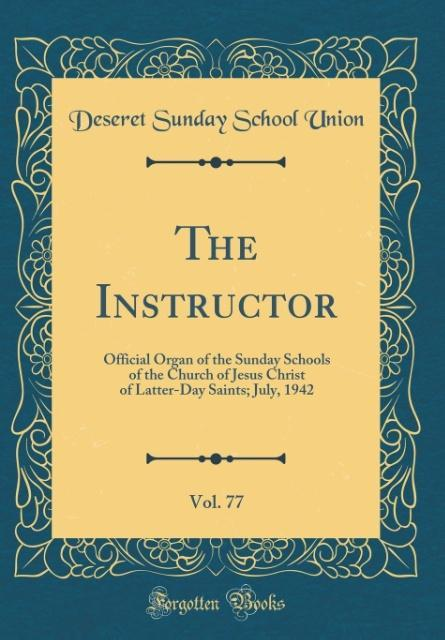 The Instructor, Vol. 77