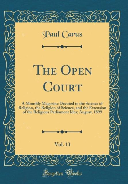 The Open Court, Vol. 13
