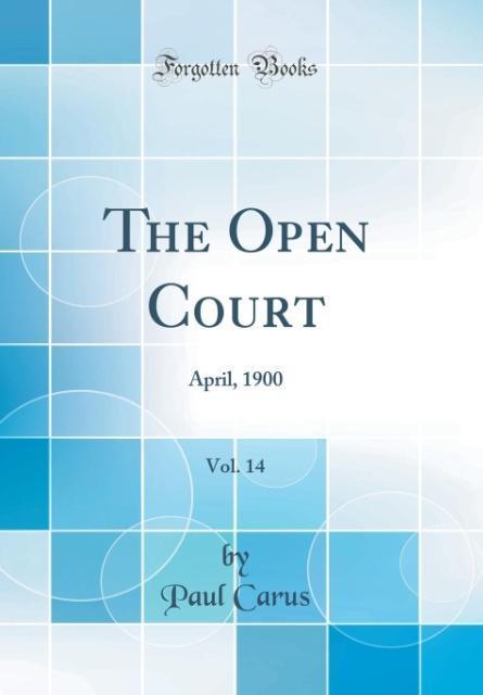 The Open Court, Vol. 14