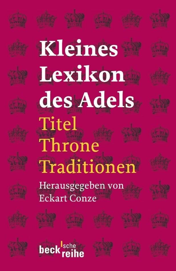 Kleines Lexikon des Adels als Taschenbuch