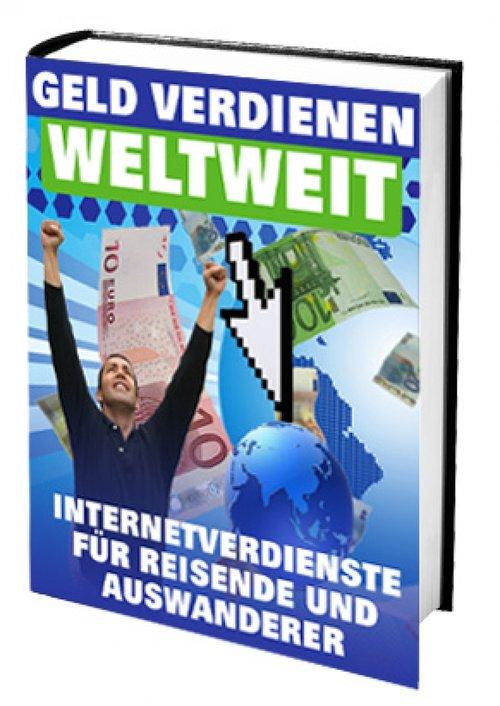 Geld verdienen weltweit als eBook von H. Feller