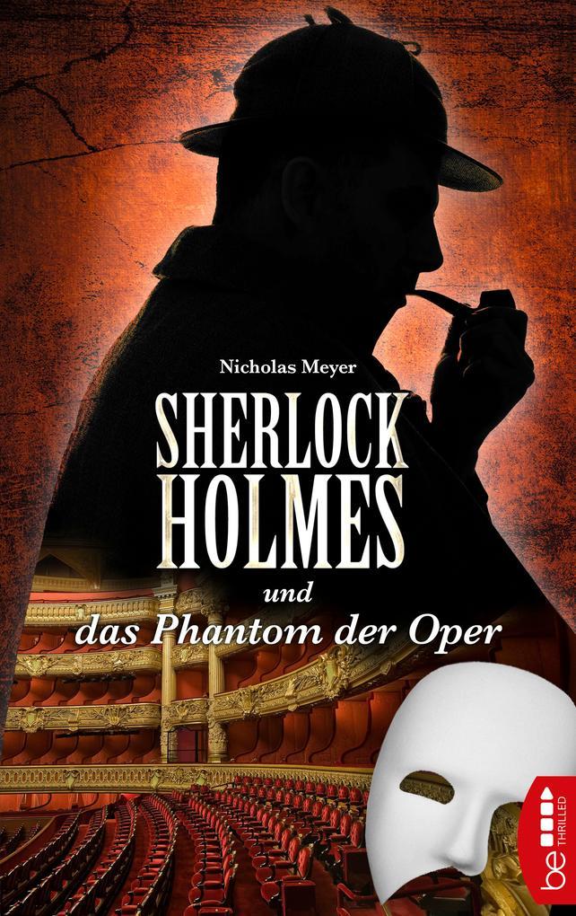 Sherlock Holmes und das Phantom der Oper als eBook