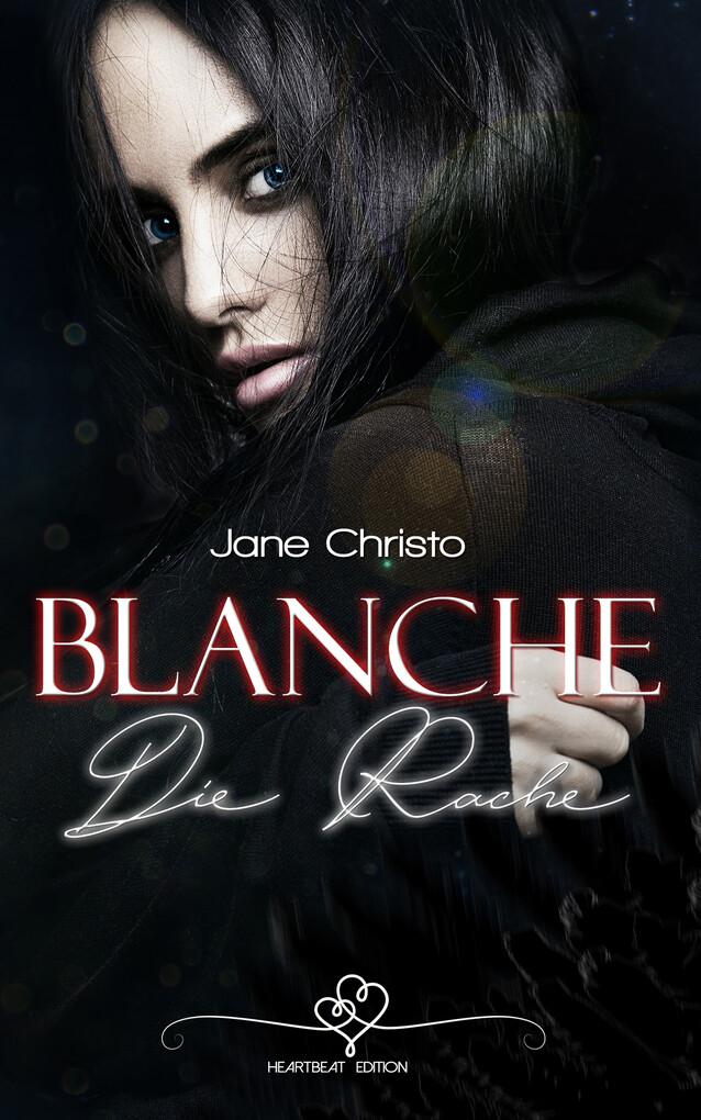 Blanche - Die Rache (3) als eBook