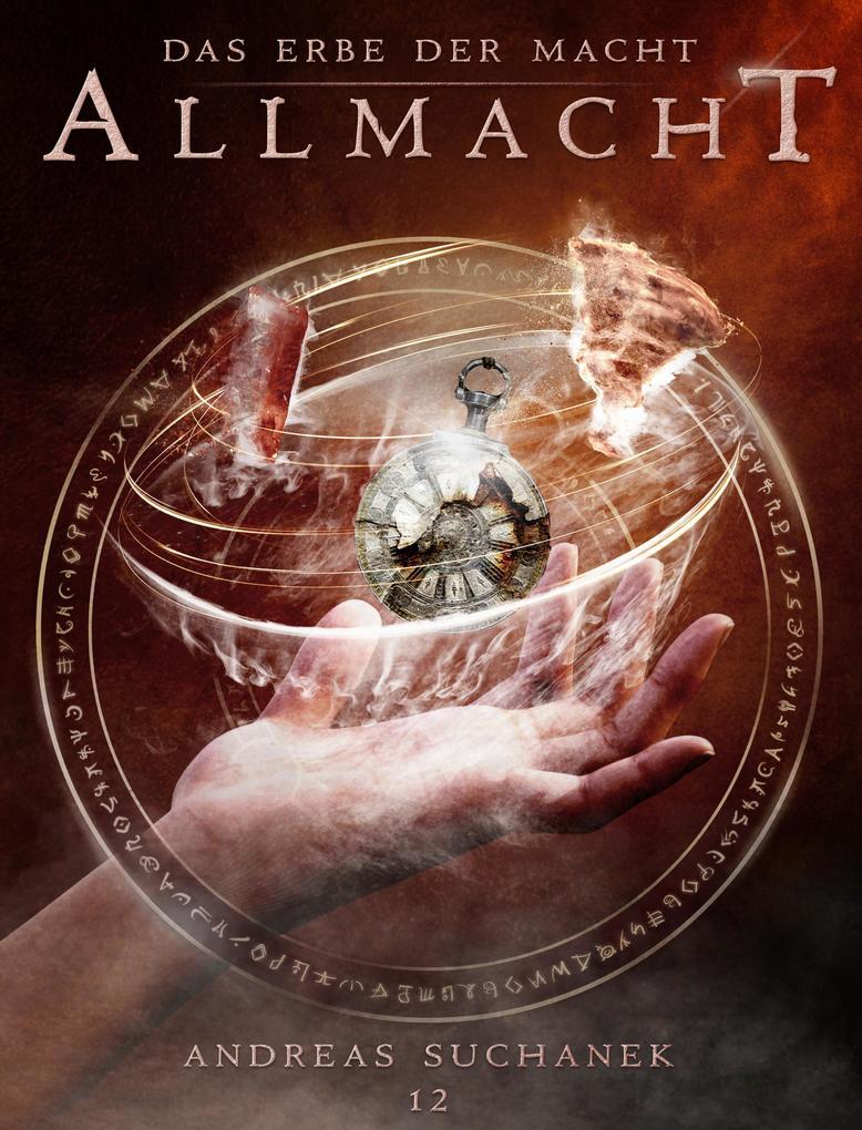 Das Erbe der Macht - Band 12: Allmacht als eBook