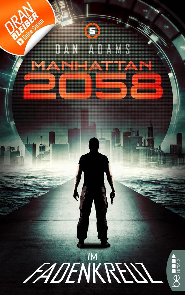 Manhattan 2058 - Folge 5 als eBook