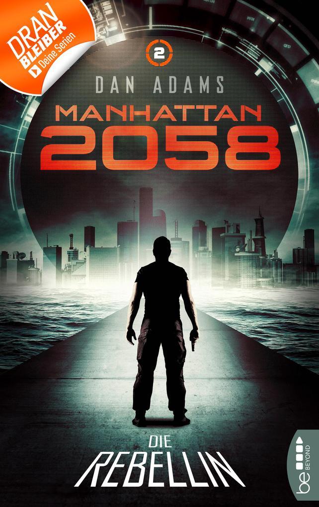 Manhattan 2058 - Folge 2 als eBook