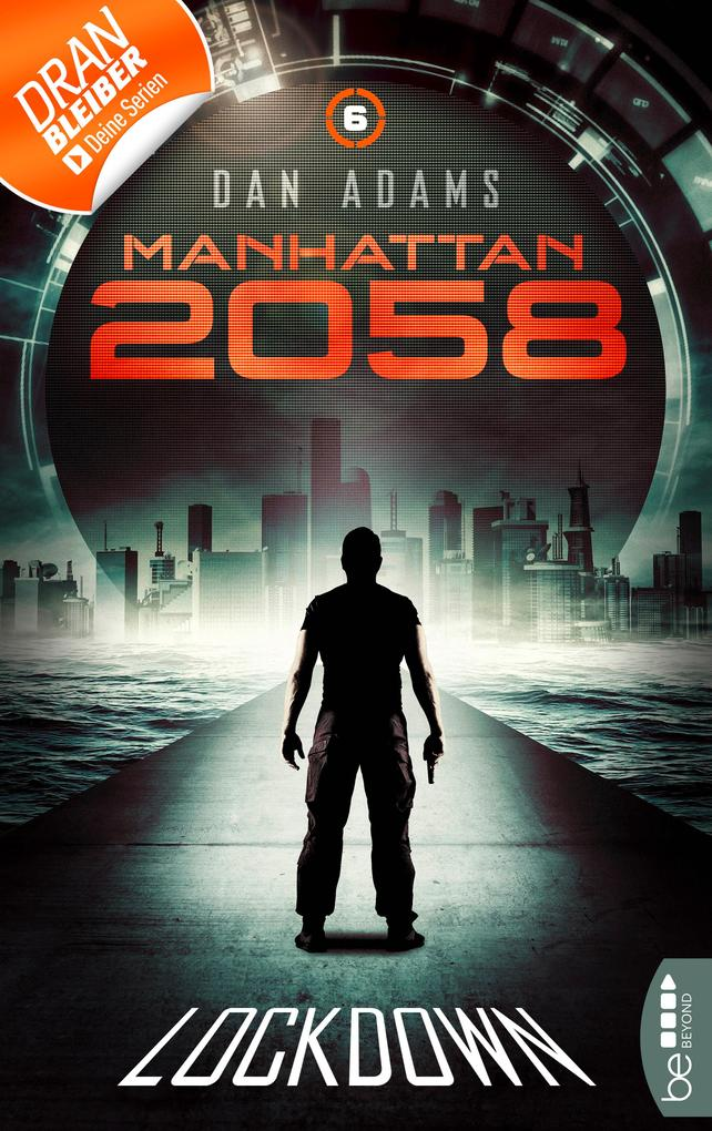 Manhattan 2058 - Folge 6 als eBook
