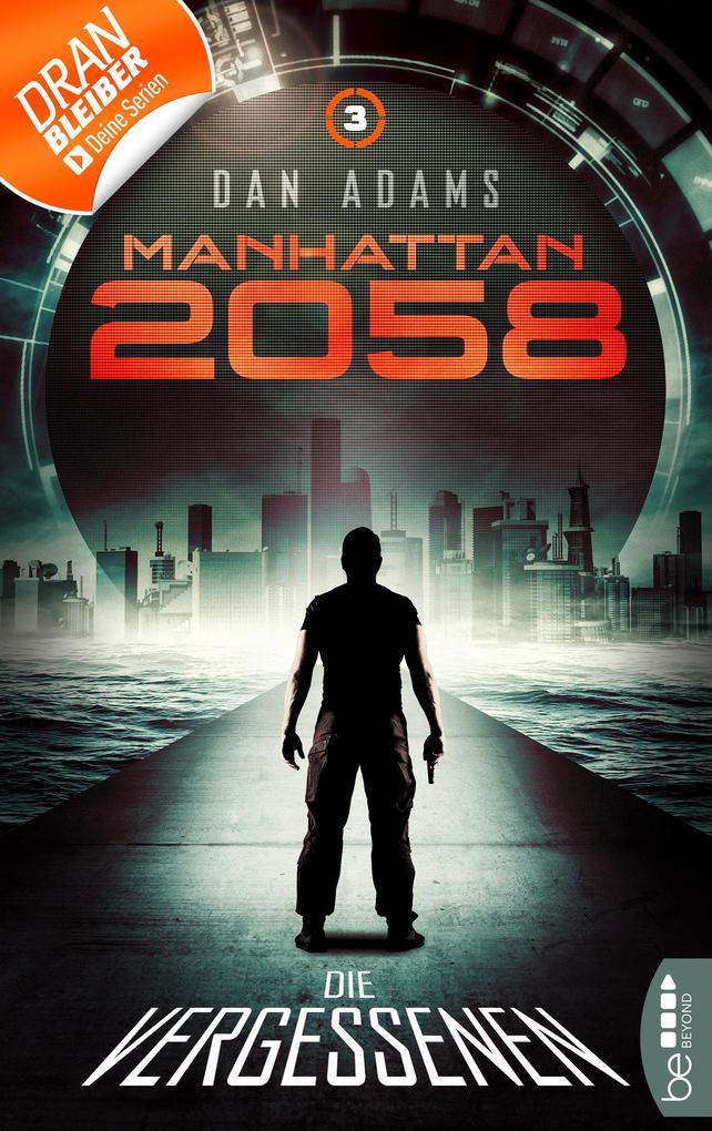 Manhattan 2058 - Folge 3 als eBook