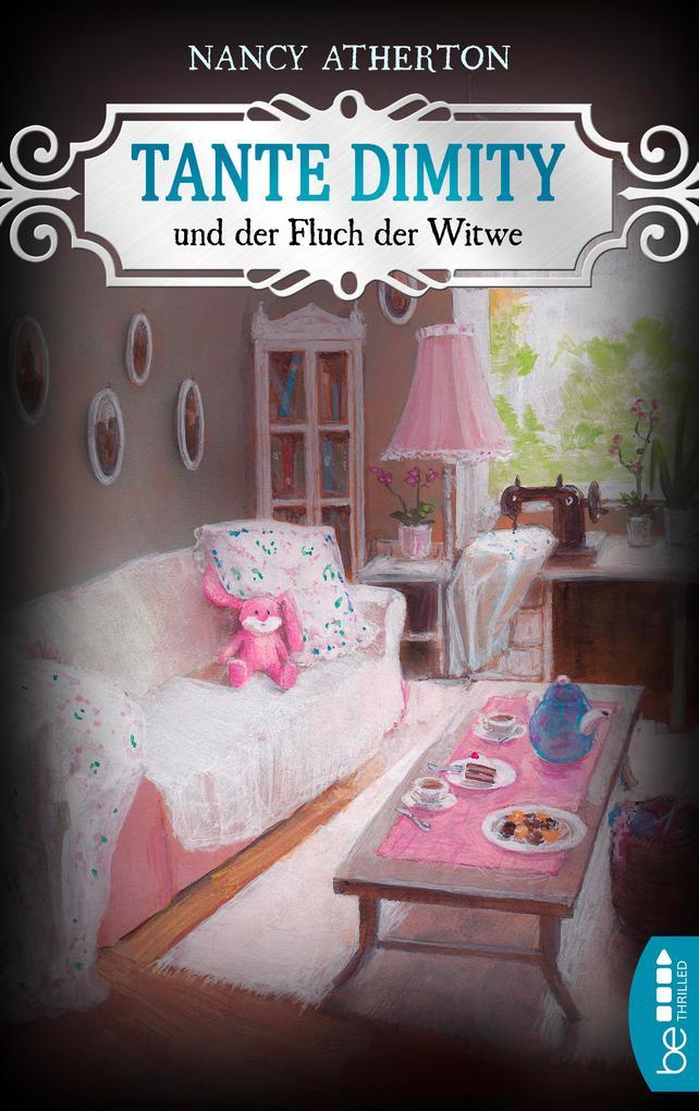 Tante Dimity und der Fluch der Witwe als eBook