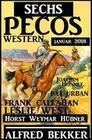 Sechs Pecos Western Januar 2018