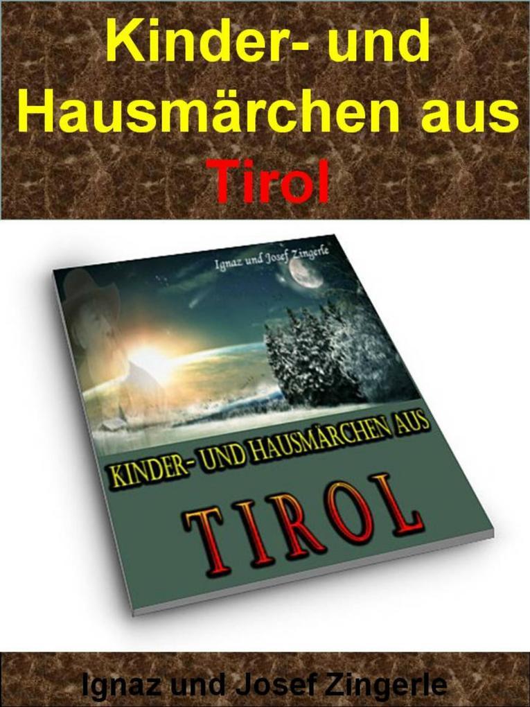 Kinder- und Hausmärchen aus Tirol