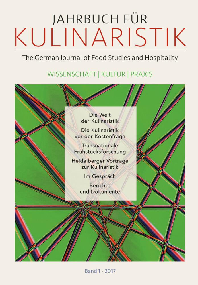 Jahrbuch für Kulinaristik, Bd. 1 (2017) als Buch