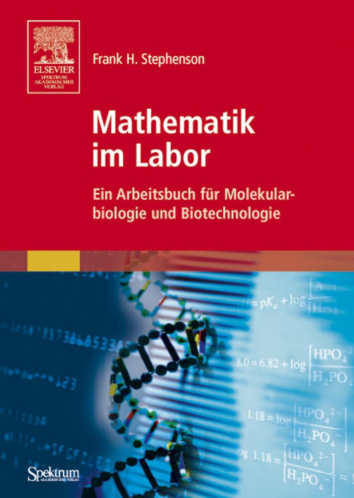 Mathematik im Labor als Buch von Frank H. Stephenson