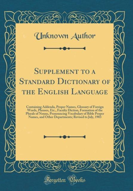 Supplement to a Standard Dictionary of the English Language
