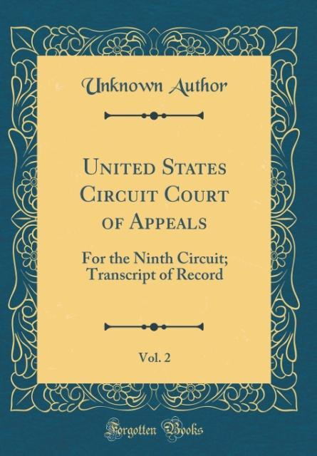 United States Circuit Court of Appeals, Vol. 2